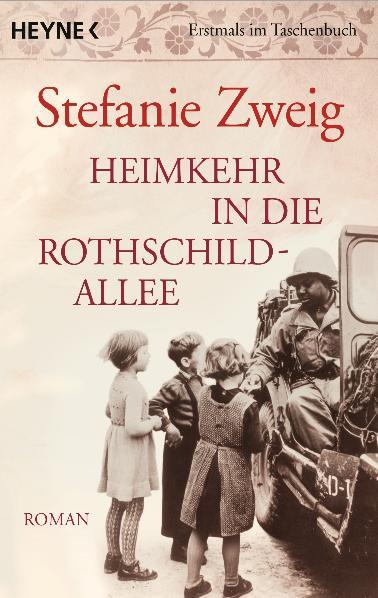Heimkehr in die Rothschildallee: Roman - Stefanie Zweig