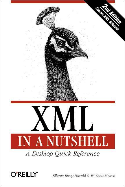 XML in a Nutshell, Engl. ed. (In a Nutshell (O´...