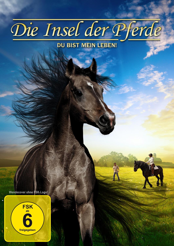 Die Insel der Pferde - Du bist mein Leben
