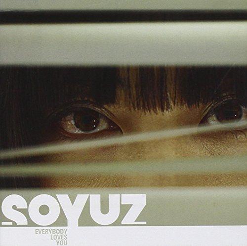 Soyuz - Everybody Loves You