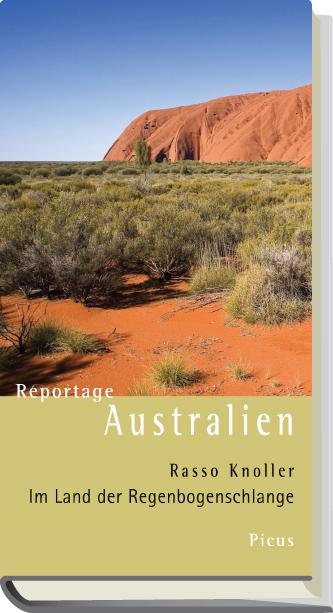 Reportage Australien: Im Land der Regenbogensch...