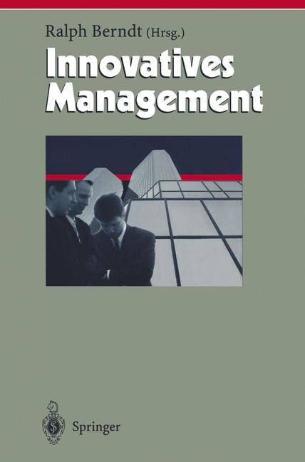 Innovatives Management (Herausforderungen an da...