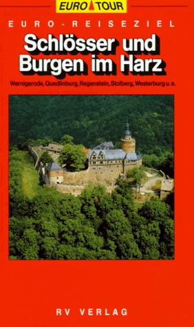 Euro- Reiseziel Schlösser und Burgen im Harz - ...