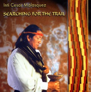 Inti Cesar Malasquez - Searching for the Trail