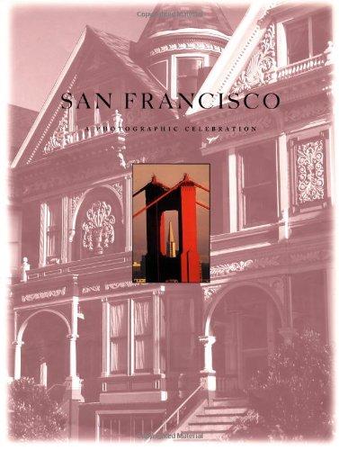 San Francisco: A Photographic Celebration - Cou...