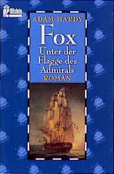 Fox. Unter der Flagge des Admirals. - Adam Hardy