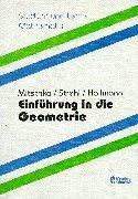 Einführung in die Geometrie: Grundlagen, Kongruenz- und Ähnlichkeitsabbildungen - Arno Mitschka