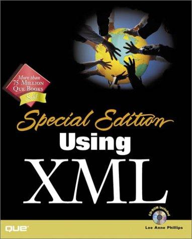 Special Edition Using XML - Gulbranse