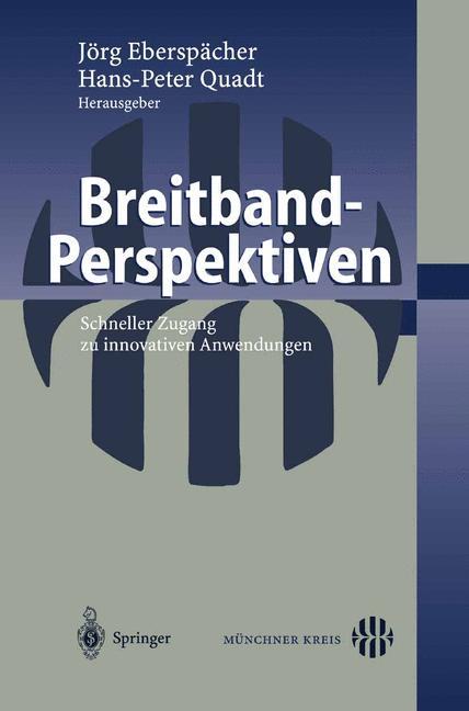Breitband-Perspektiven: Schneller Zugang zu inn...