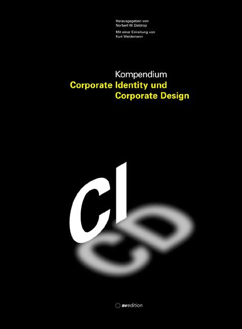 Kompendium Corporate Identity und Corporate Des...