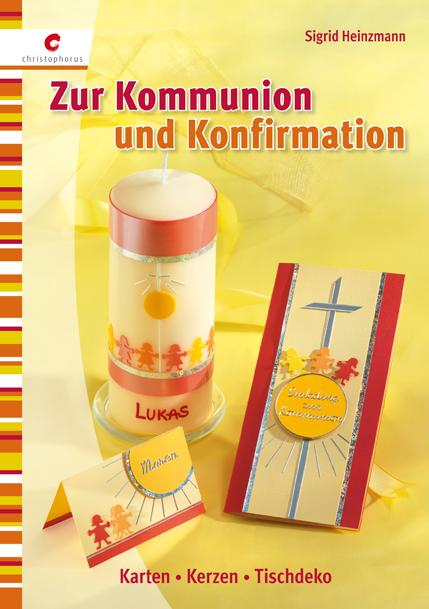 Zur Kommunion und Konfirmation: Karten, Kerzen,...