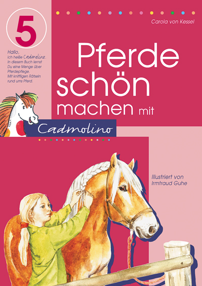 Pferde schön machen mit Cadmolino 5 - Carola vo...