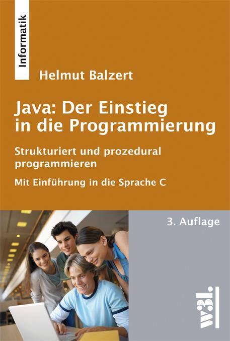 Java: Der Einstieg in die Programmierung, 3. Au...