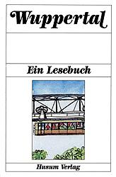 Wuppertal: Ein Lesebuch