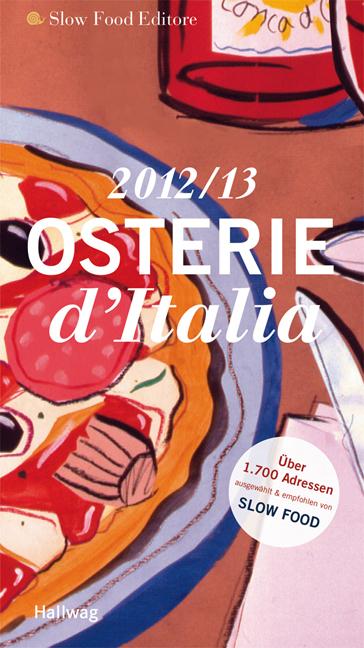 Osterie d´ Italia 2012/2013: Über 1.700 Adresse...