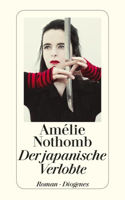 Der japanische Verlobte - Amélie Nothomb