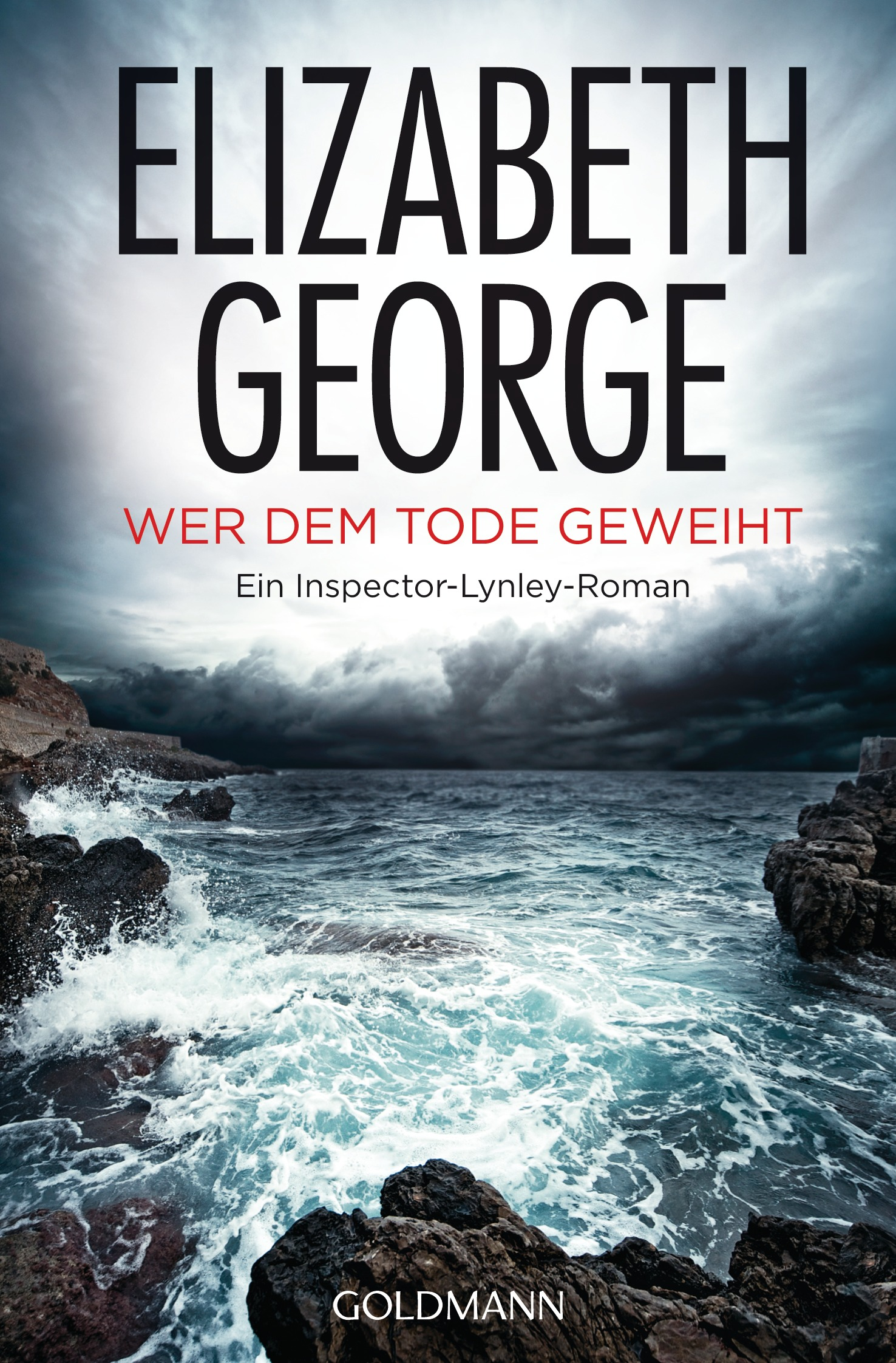 Wer dem Tode geweiht: Ein Inspector-Lynley-Roman - Elizabeth George
