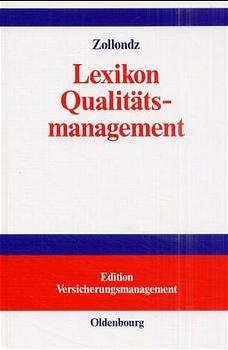 Lexikon Qualitätsmanagement: Handbuch des Moder...