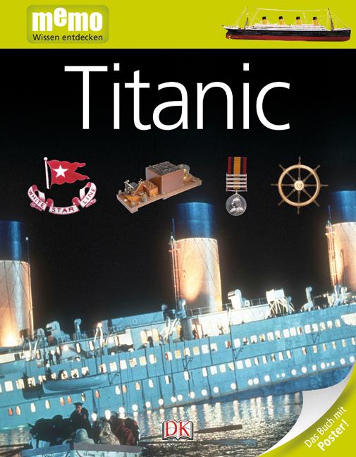 memo Wissen entdecken - Band 22: Titanic [inkl....