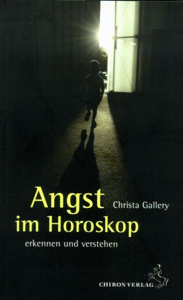 Angst im Horoskop: Erkennen und verstehen - Chr...