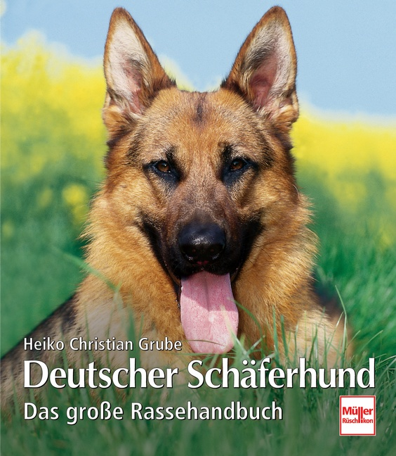 Deutscher Schäferhund. Das große Rassehandbuch....