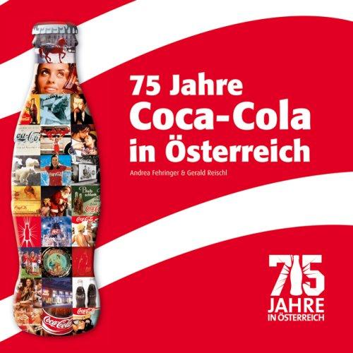 75 Jahre Coca-Cola in Österreich - Andrea Fehringer