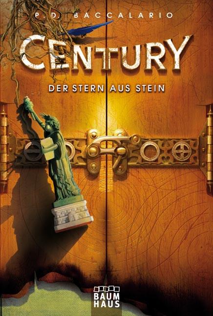 Century - Der Stern aus Stein: Band 2 - P. D. B...