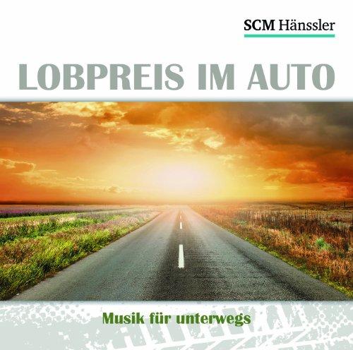 Lobpreis im Auto: Musik für unterwegs