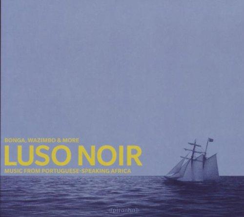 Bonga - Luso Noir-Sailing the Sea of Longing