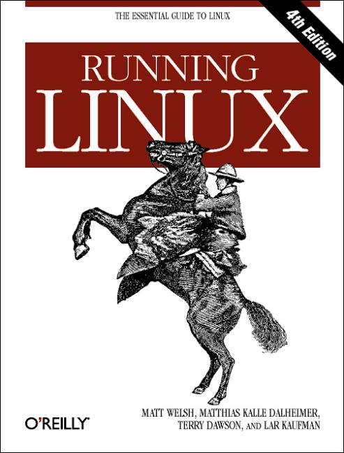 Running Linux (Essential Guide to Linux) - Matt...