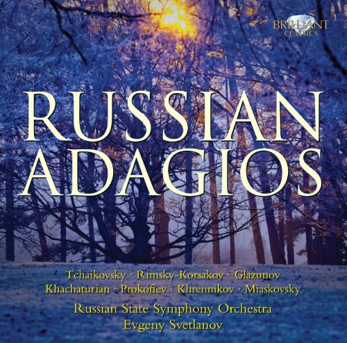 Bolshoi Theatre Orchestra - Russian Adagios