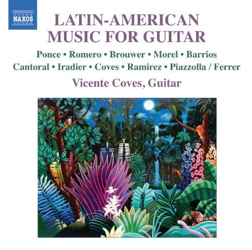 Vicente Coves - Lateinamerikanische Musik für G...