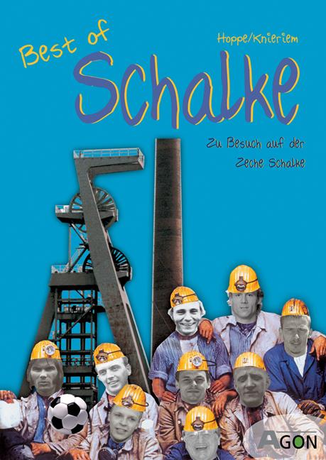 Best of Schalke 04. Zu Besuch auf der Zeche Sch...