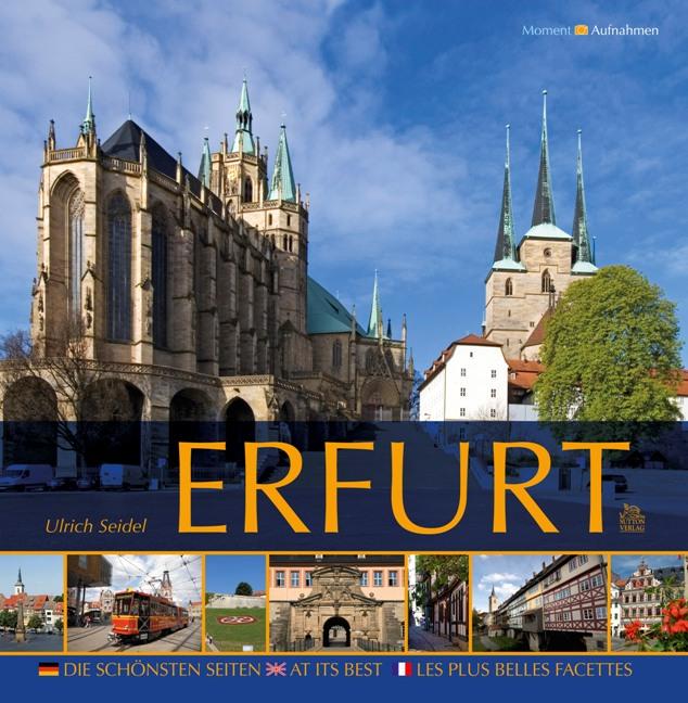 Erfurt. Die schönsten Seiten - Ulrich Seidel