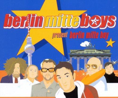 Berlin Mitte Boys - Berlin Mitte Boy