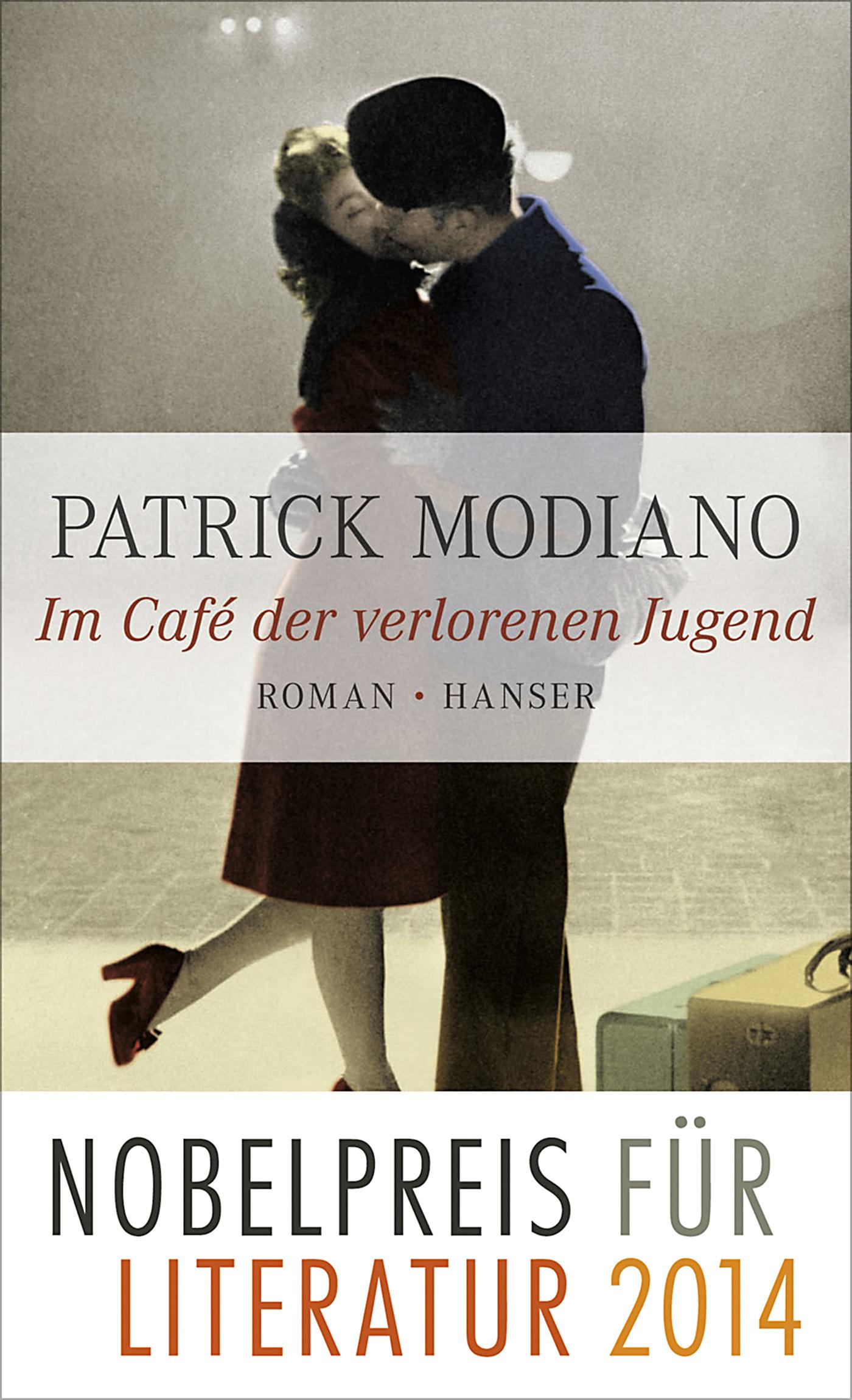 Im Café der verlorenen Jugend: Roman - Patrick Modiano