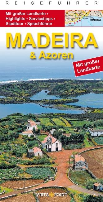 Madeira und Azoren Go Vista Info Guide: Mit gro...