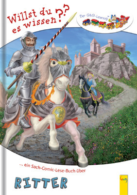 Ritter: Ein Sach-Comic-Lese-Buch über. Lesezug ...