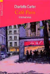 Cafe Paris. - Charlotte Carter