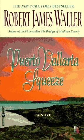 Puerto Vallarta Squeeze - Robert James Waller