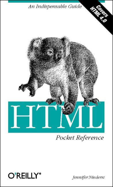 HTML Pocket Reference (Nutshell Handbook) - Jen...