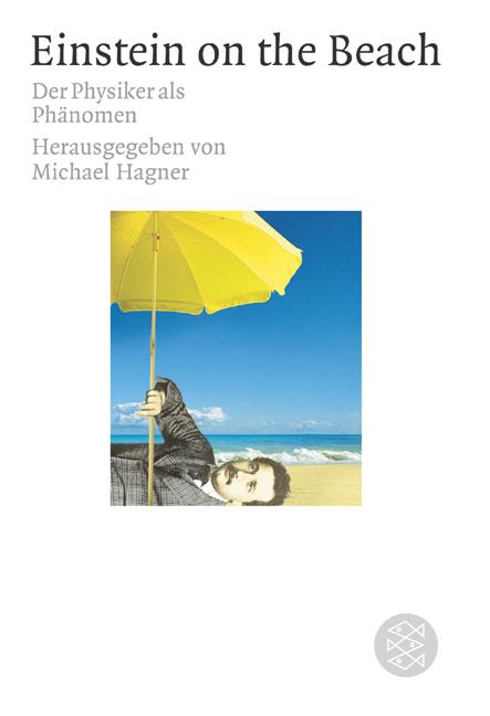 Einstein on the Beach: Der Physiker als Phänomen