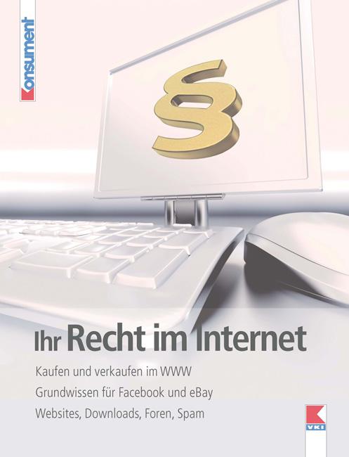 Ihr Recht im Internet: Kaufen und verkaufen im ...