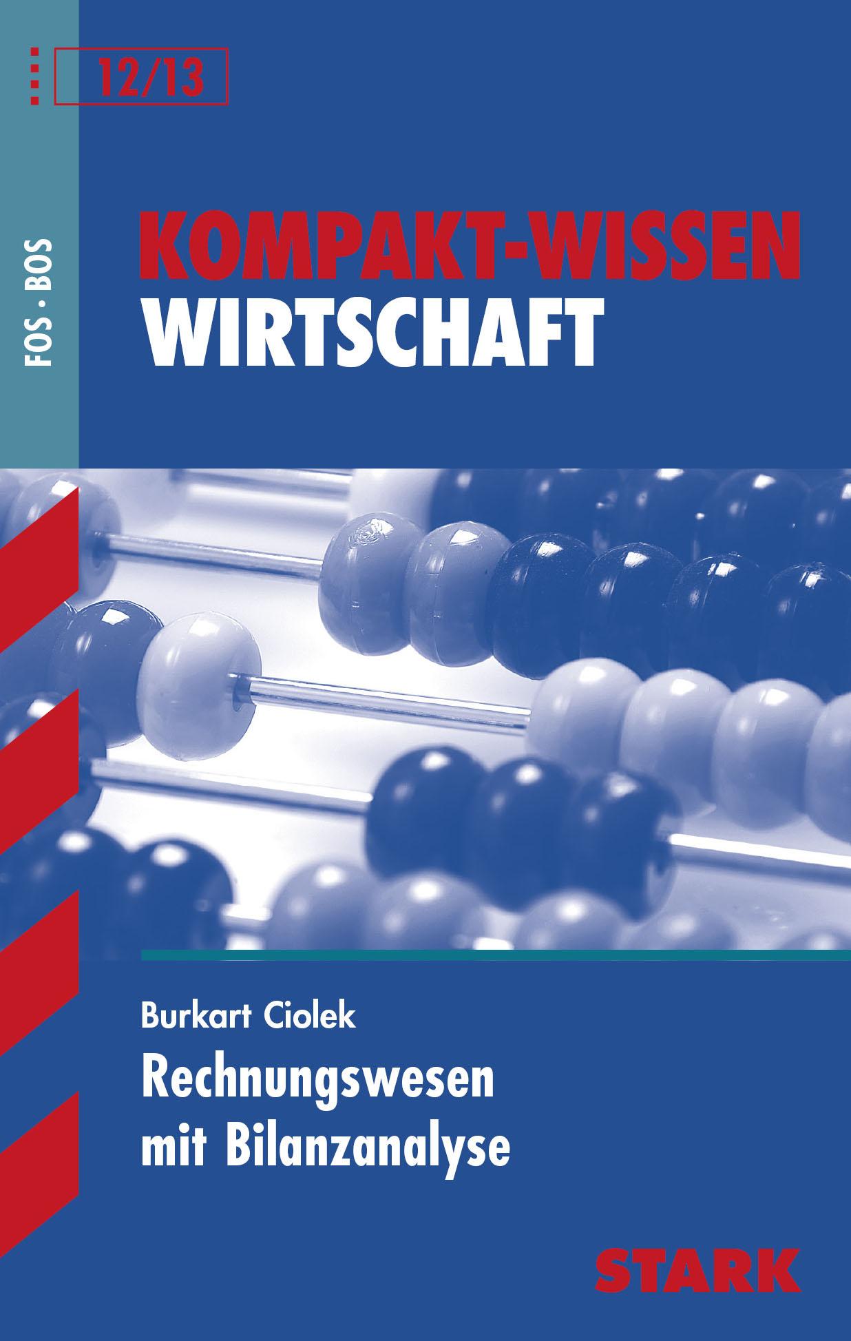 Kompakt-Wissen FOS/BOS 12/13; Wirtschaft; Rechn...