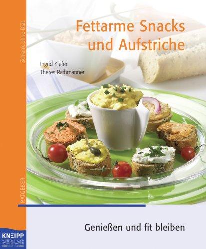 Fettarme Snacks und Aufstriche: Genießen und fi...