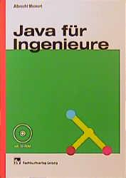 Java für Ingenieure - Albrecht Weinert
