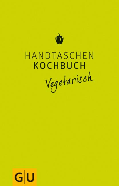 Handtaschenkochbuch vegetarisch (Themenkochbuch) - Angelika Ilies