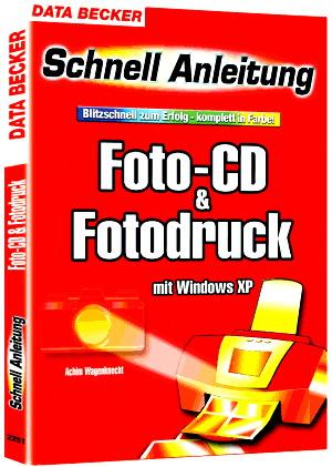 Foto-CD & Fotodruck mit Windows XP - Achim Wage...