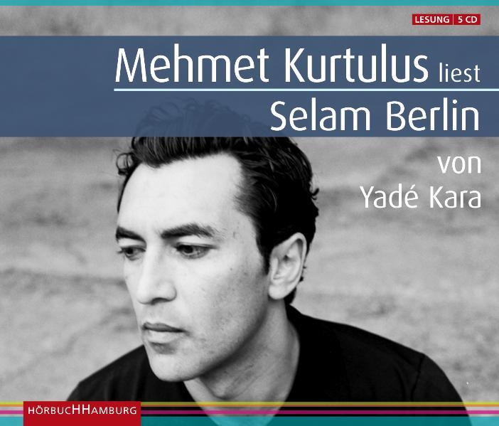 Selam Berlin - Yadé Kara