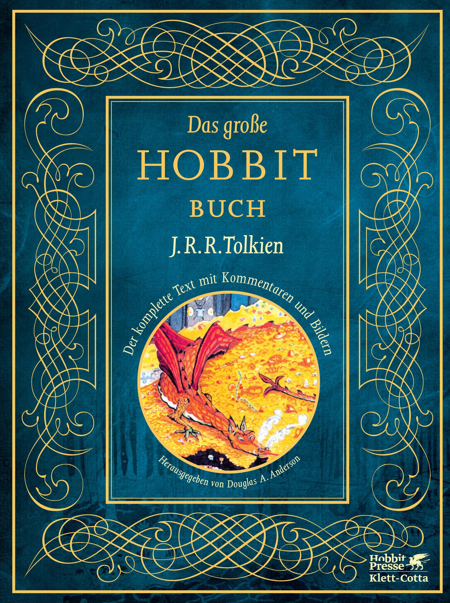 Das Große Hobbit-Buch: Der komplette Text mit Kommentaren und Bildern - John Ronald Reuel Tolkien